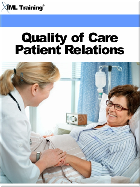 Quality of Care Patient Relations (Nursing) Includes Communication,  Listening Skills,  Nonverbal Communication,  Interviewing Techniques,  Patients Right