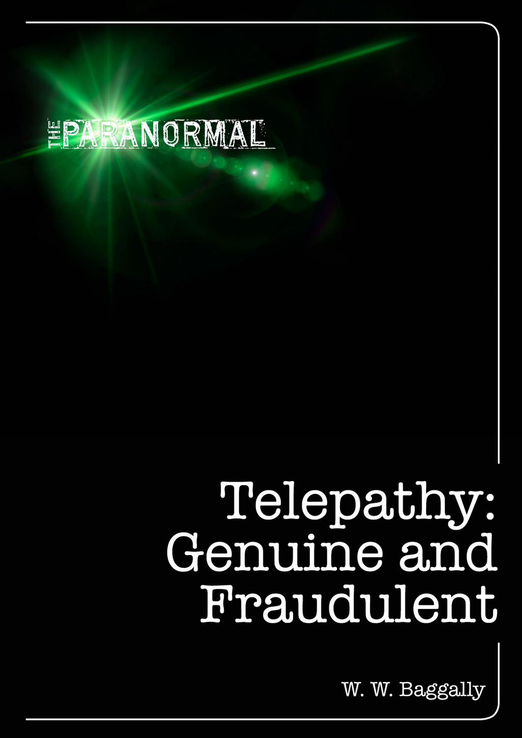 Telepathy: Genuine and Fraudulent