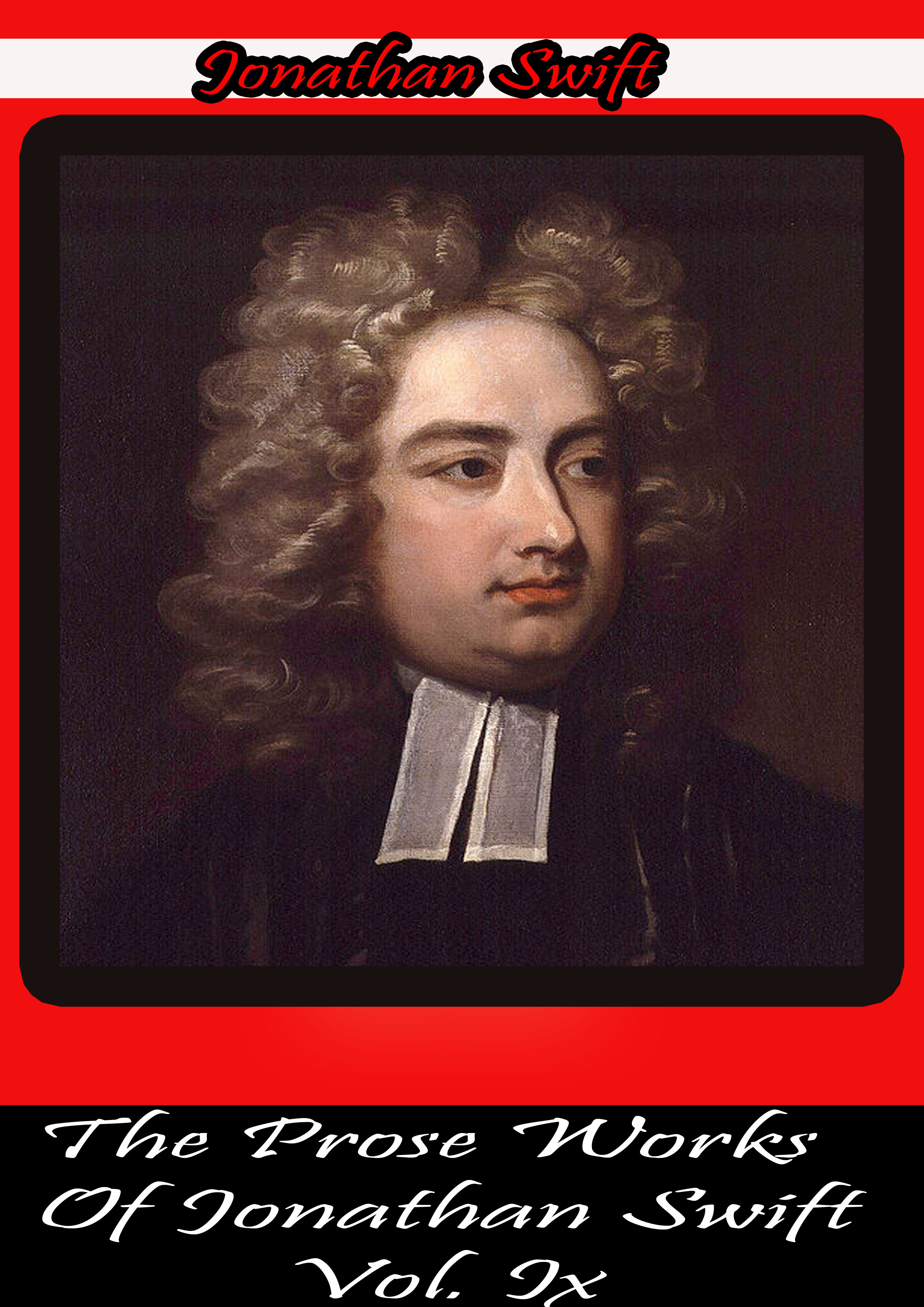 The Prose Works Of Jonathan Swift Vol. Ix