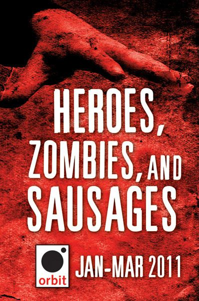 Heroes, Zombies, and Sausages (A Sampler) By: Hachette Assorted Authors