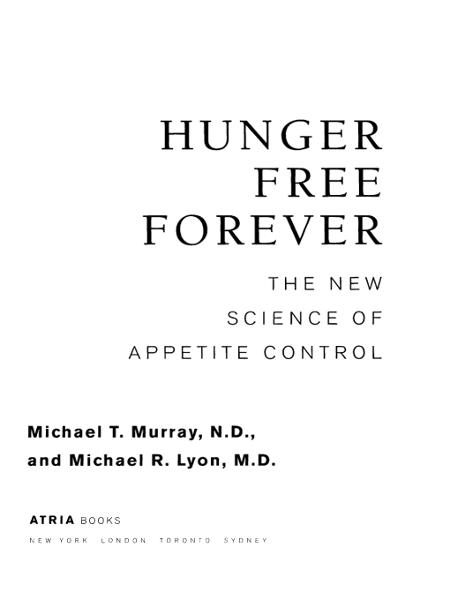 Hunger Free Forever By: Michael R. Lyon,Michael T. Murray