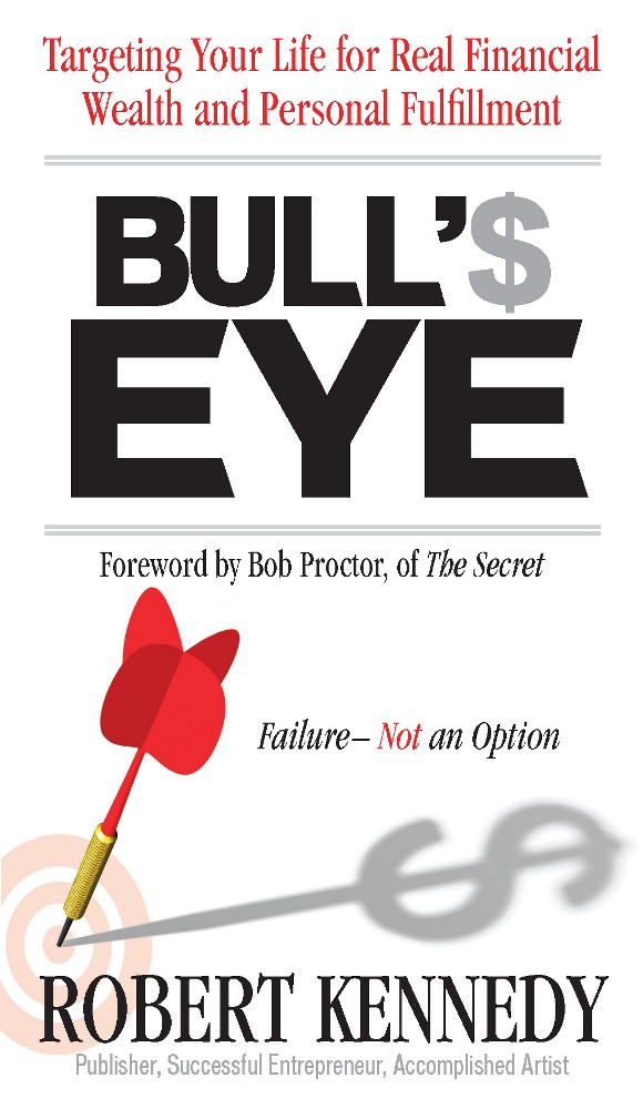 Bull's Eye By: Robert H. Kennedy