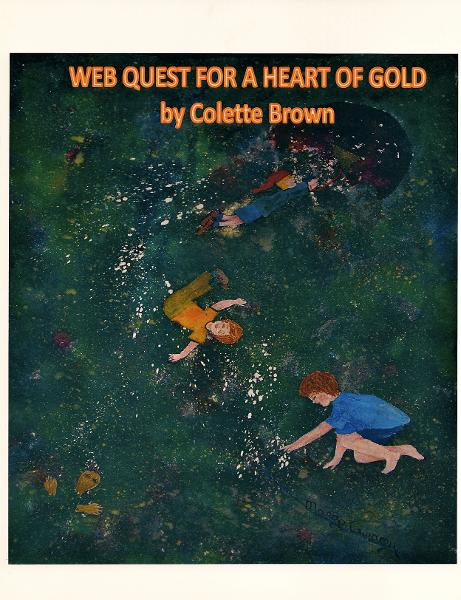 Web Quest For a Heart of Gold