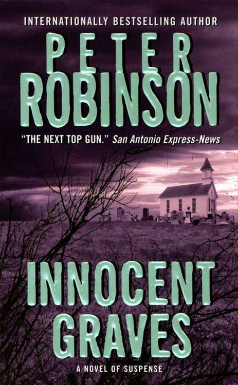 Innocent Graves By: Peter Robinson