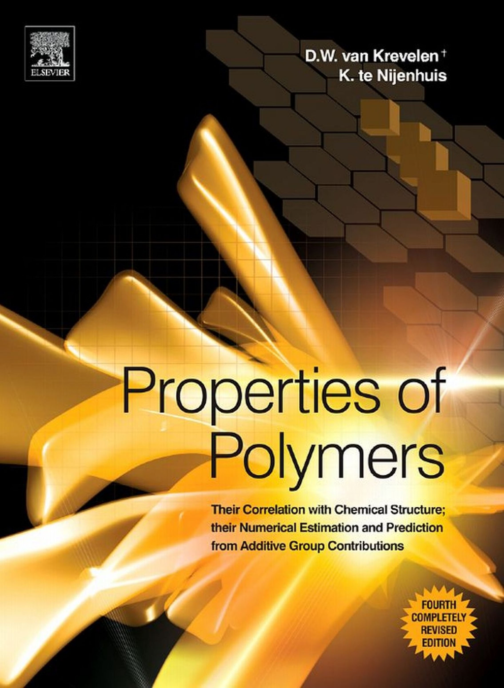 Properties of Polymers Their Correlation with Chemical Structure; their Numerical Estimation and Prediction from Additive Group Contributions