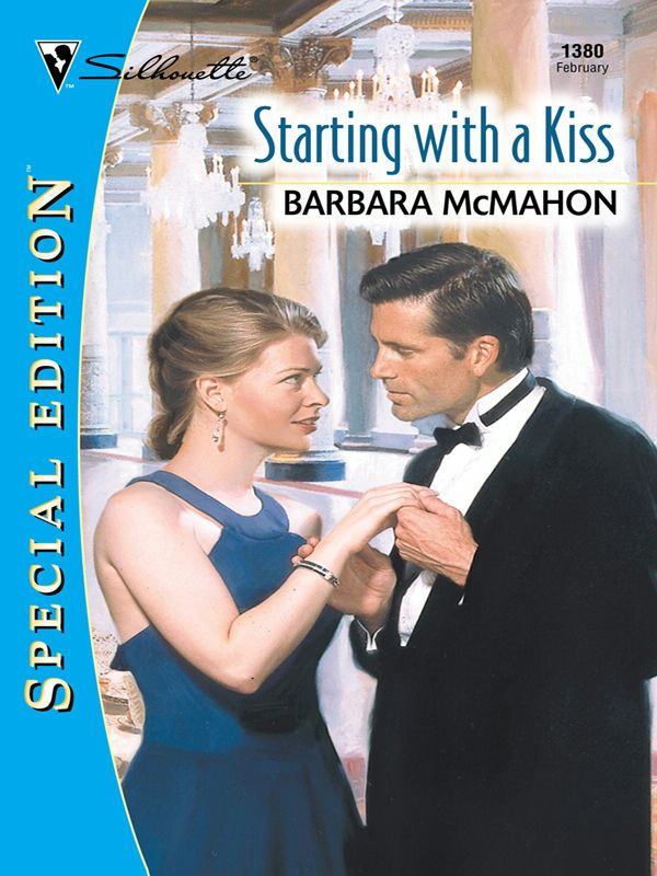 Starting with a Kiss By: Barbara McMahon