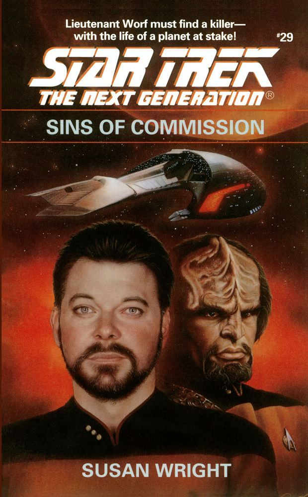 Star Trek: The Next Generation: Sins of Commission By: Susan Wright