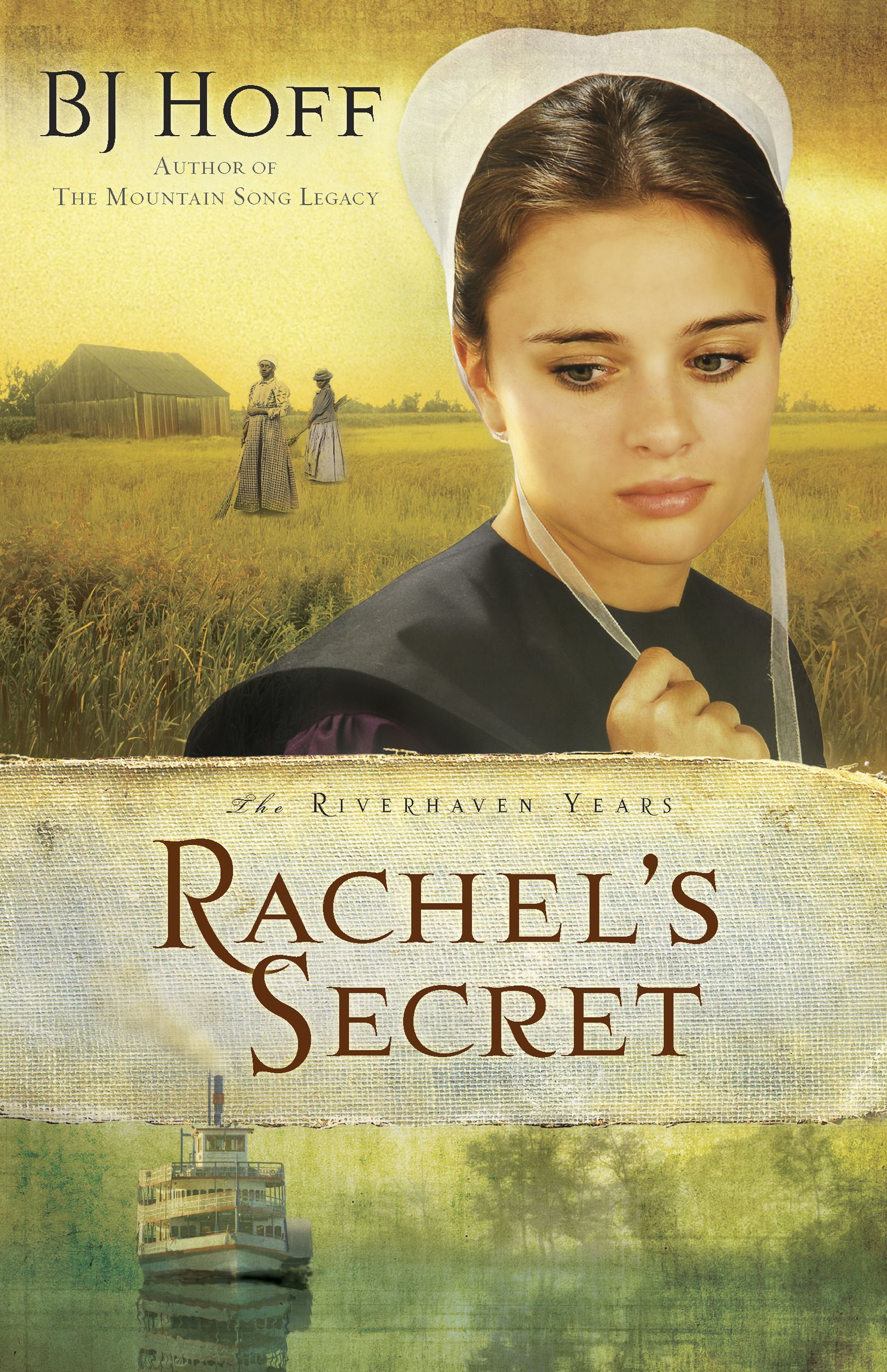 Rachel's Secret By: BJ Hoff