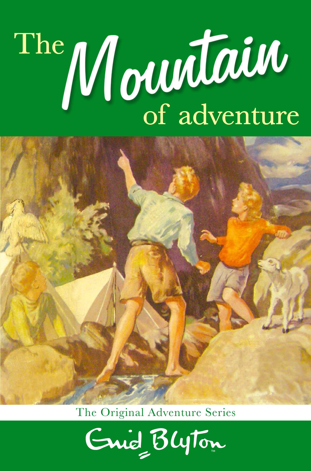 The Mountain of Adventure By: Enid Blyton