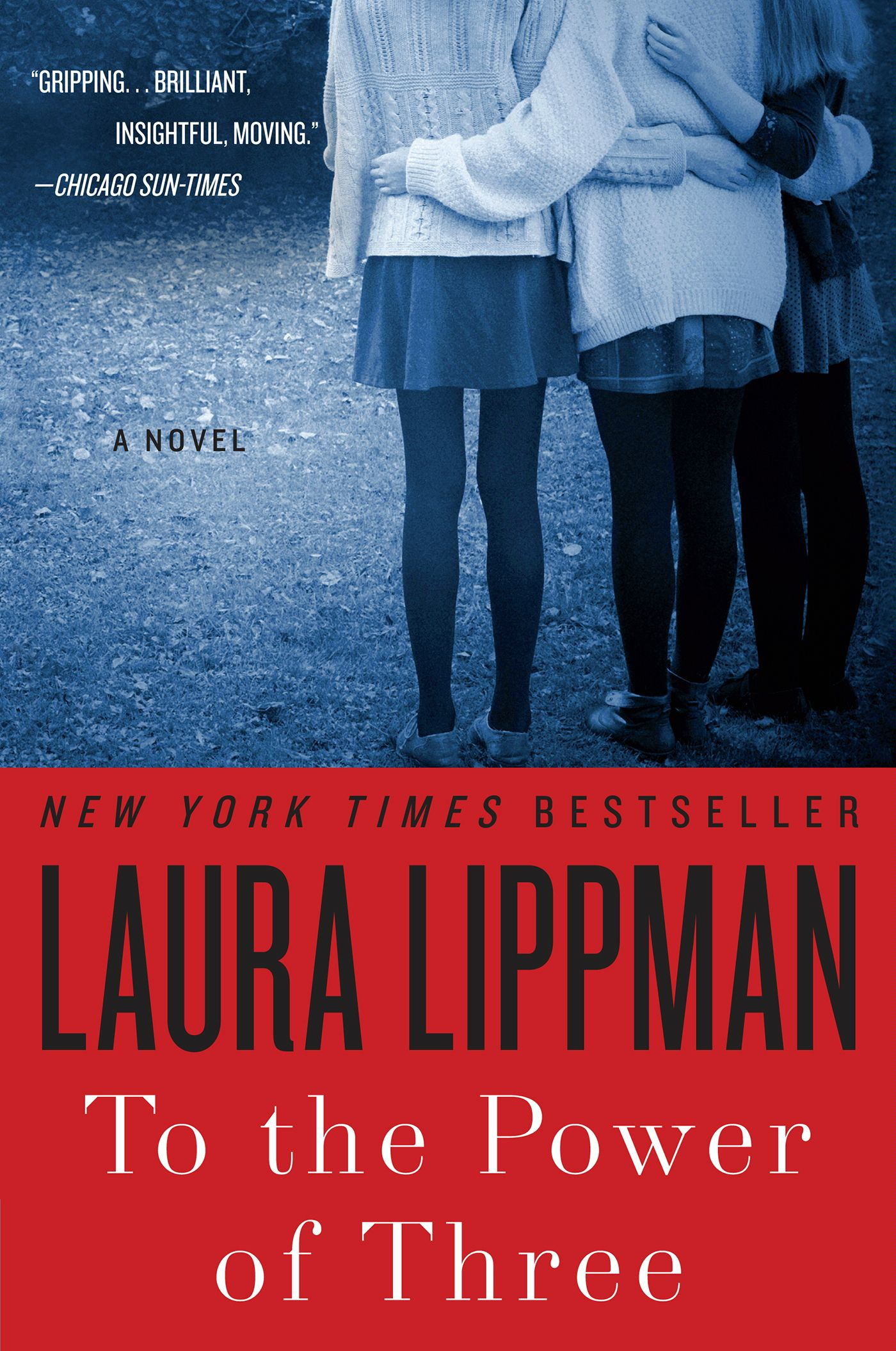 To the Power of Three By: Laura Lippman