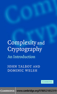 Complexity and Cryptography By: Talbot, John
