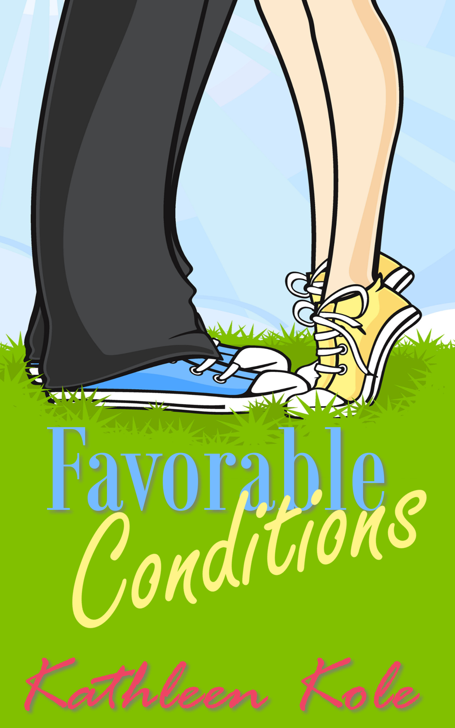 Favorable Conditions By: Kathleen Kole