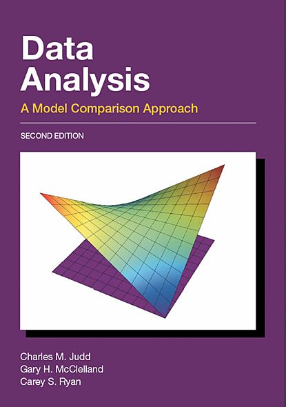 Data Analysis: A Model Comparison Approach, Second Edition