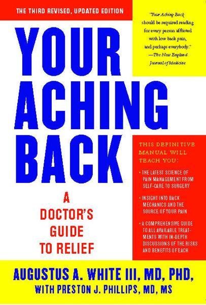 Your Aching Back By: Augustus White