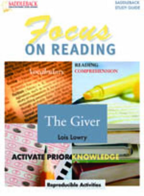 Lois Lowry - Giver, The Reading Guide