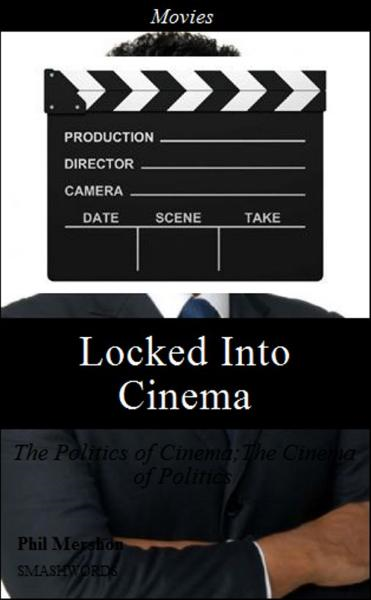 Locked Into Cinema