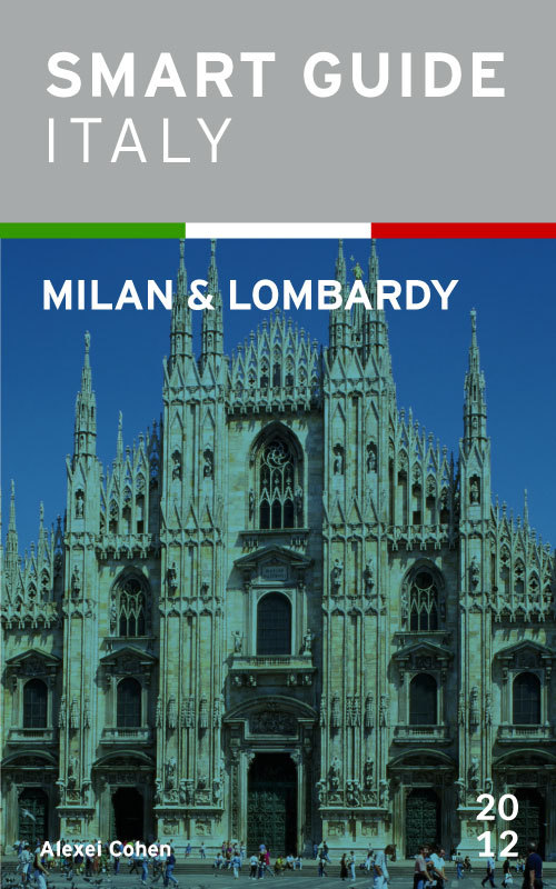 Smart Guide Italy: Milan & Lombardy