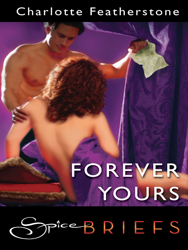 Forever Yours By: Charlotte Featherstone