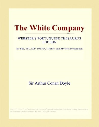 Inc. ICON Group International - The White Company (Webster's Portuguese Thesaurus Edition)