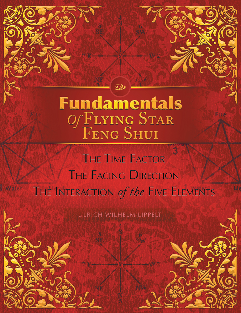 Fundamentals Of Flying Star Feng Shui