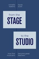 From the Stage to the Studio: How Fine Musicians Become Great Teachers