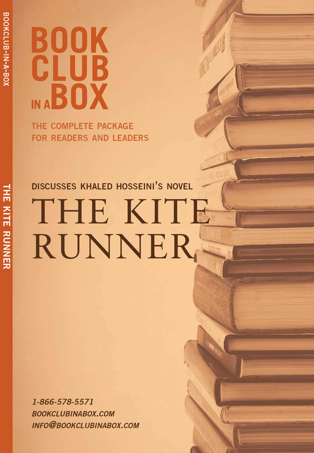 Bookclub-in-a-Box Discusses Khaled Hosseini's novel, The Kite Runner: The complete package for readers and leaders By: Marilyn Herbert
