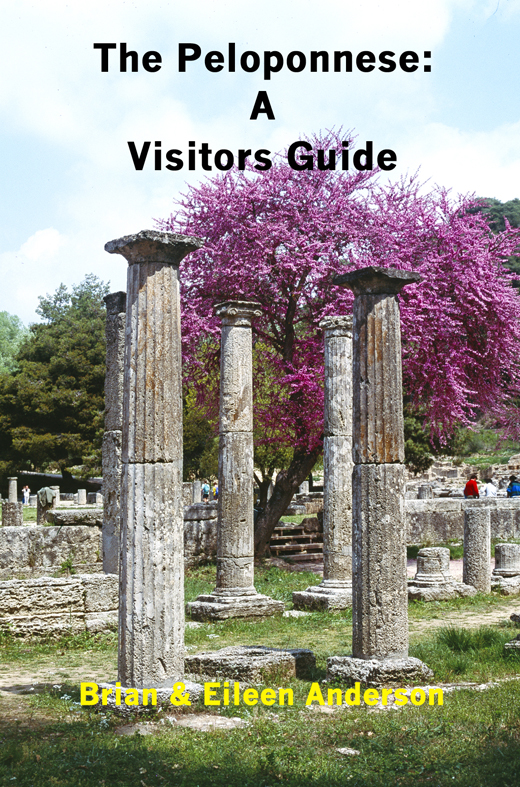 Peloponnese: A Visitors Guide By: Brian Anderson,Eileen Anderson