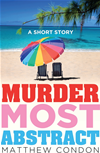 Murder Most Abstract: