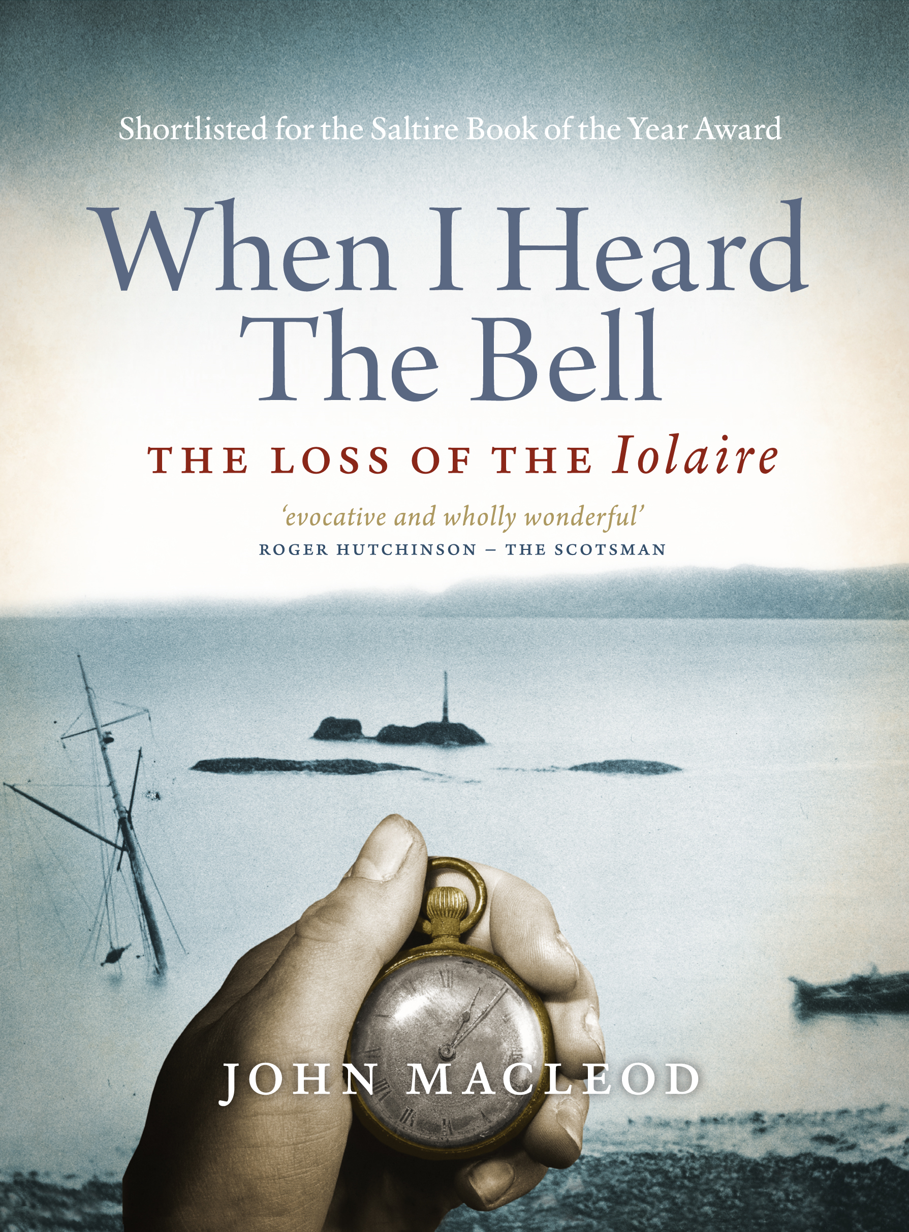 When I Heard the Bell By: John MacLeod
