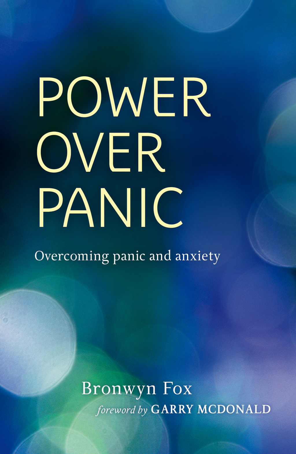 Power over Panic By: Bronwyn Fox