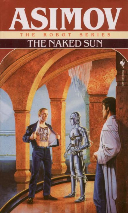 The Naked Sun By: Isaac Asimov