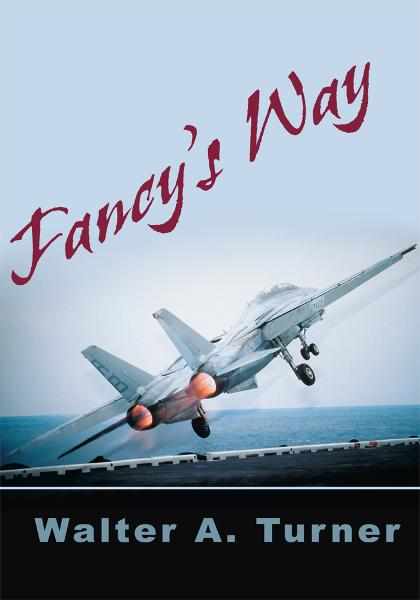 Fancy's Way By: Walter Turner