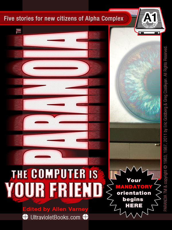 PARANOIA A1 The Computer is Your Friend