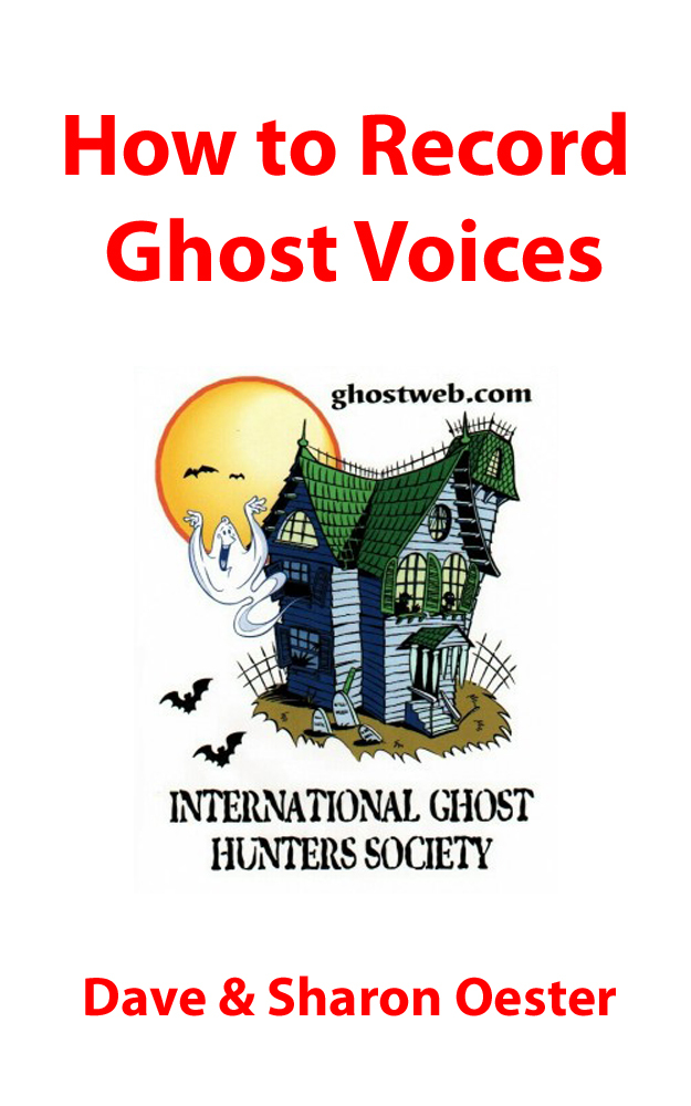 How to Record Ghost Voices
