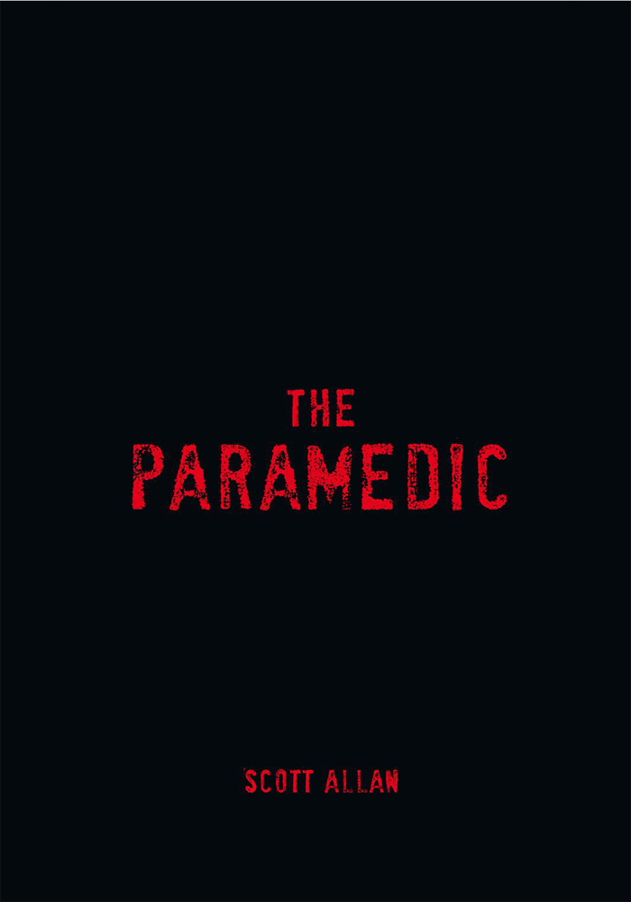 the paramedic By: Scott Allan