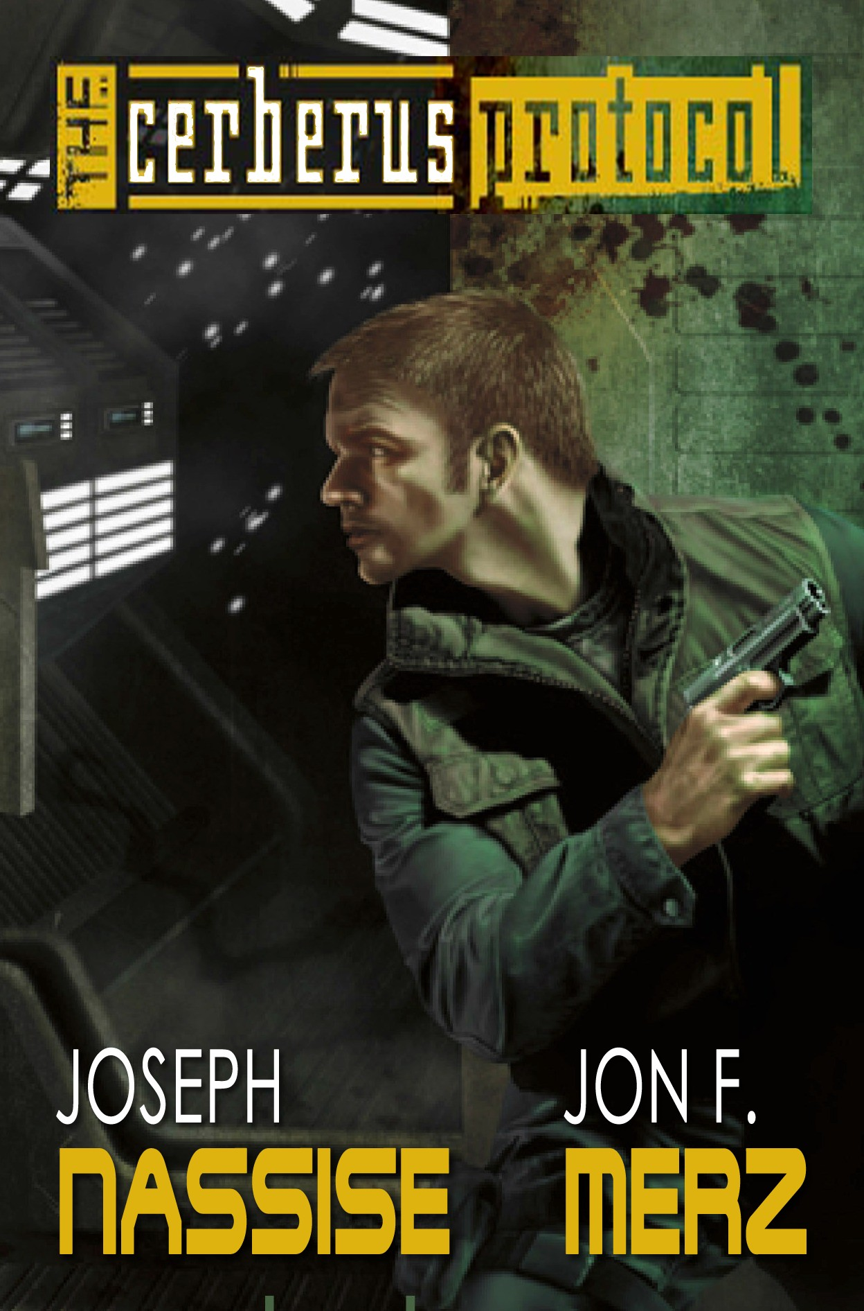 The Cerberus Protocol By: Jon F. Merz,Joseph Nassise