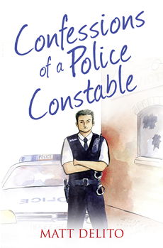 Confessions of a Police Constable (The Confessions Series)