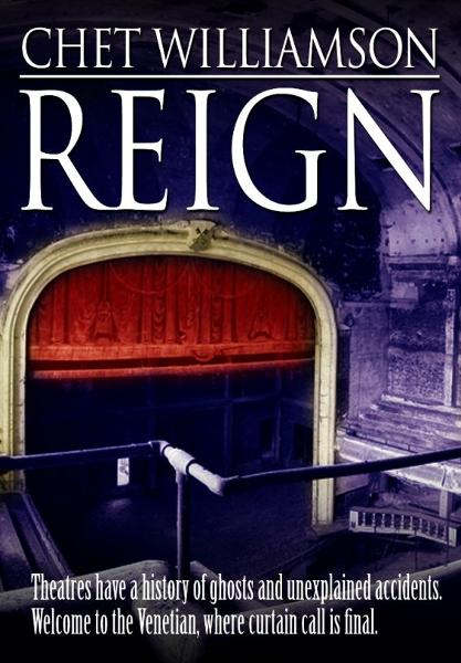 Reign By: Chet Williamson