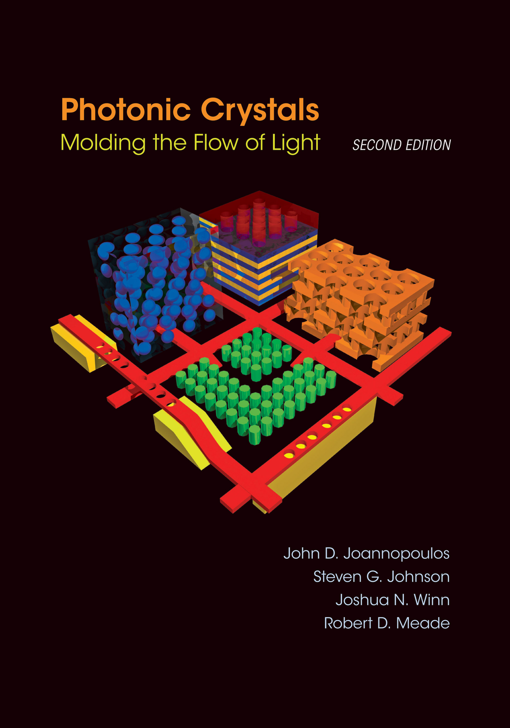 Photonic Crystals: Molding the Flow of Light (Second Edition) By: John D. Joannopoulos,Joshua N. Winn,Robert D. Meade,Steven G. Johnson