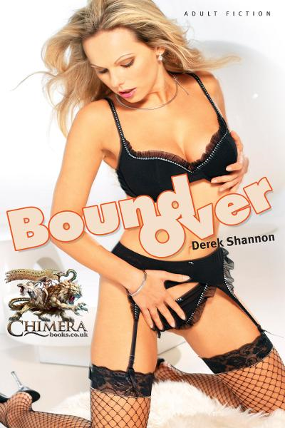 Bound Over By: Derek  Shannon