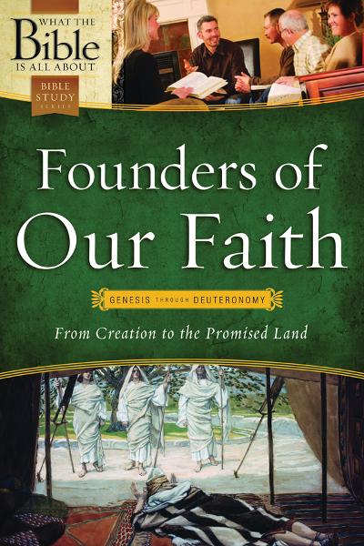 Founders of Our Faith