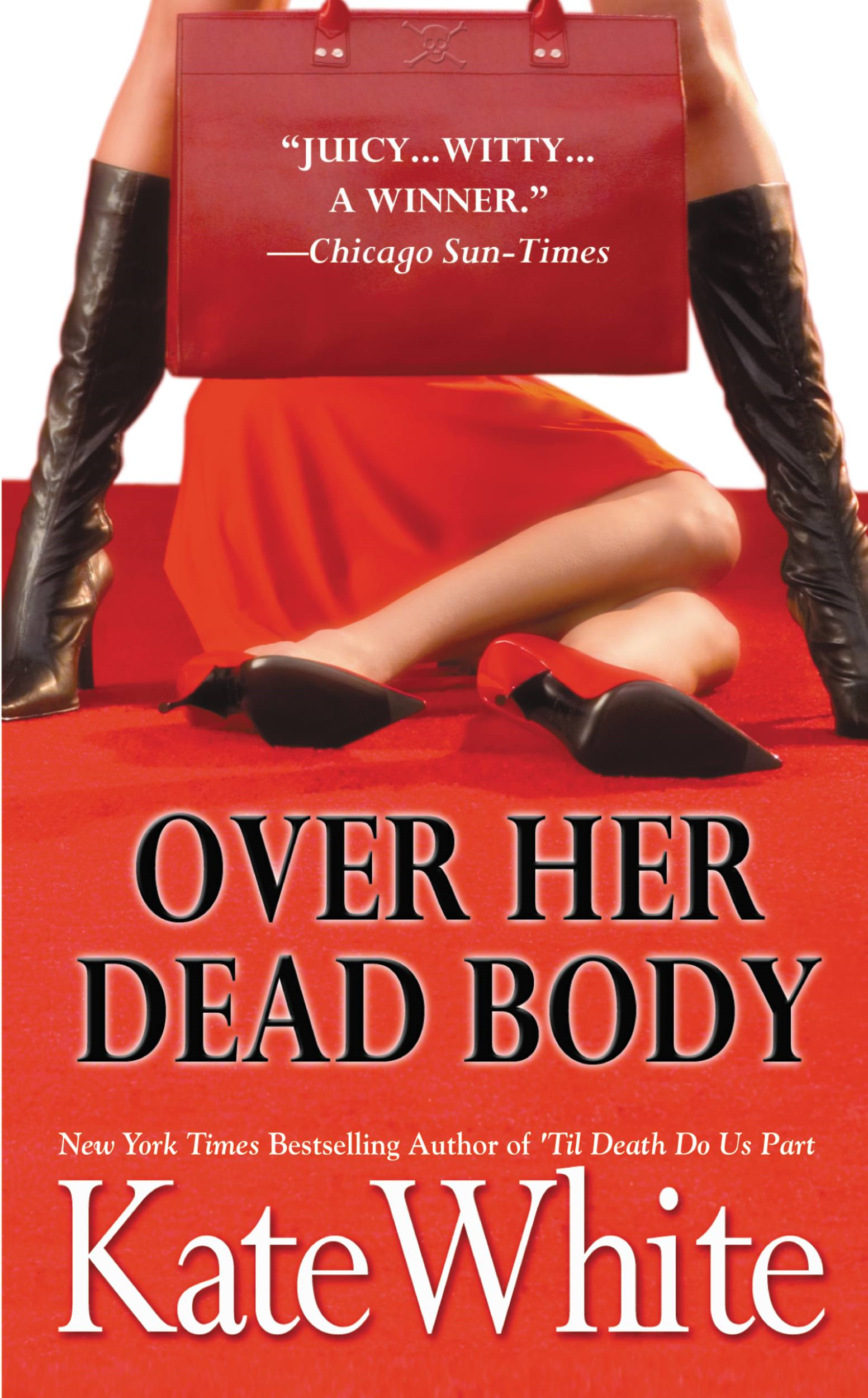 Over Her Dead Body By: Kate White