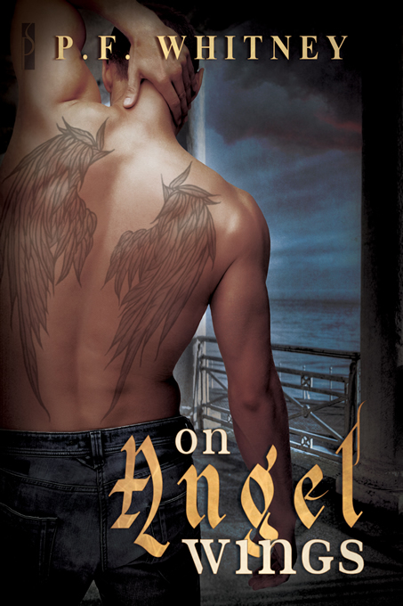 On Angel Wings By: P.F. Whitney