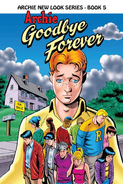 Archie: Goodbye Forever By: Melanie J. Morgan