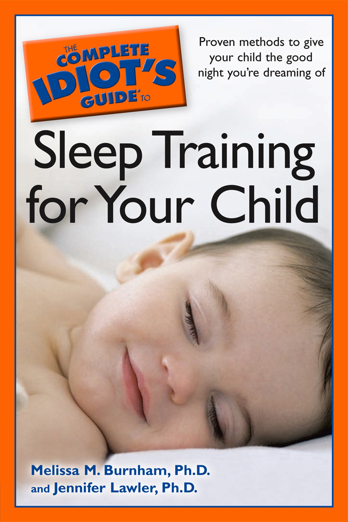 The Complete Idiot's Guide to Sleep Training your Child