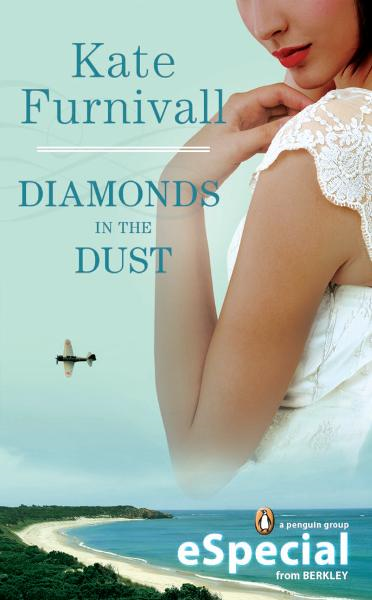 Diamonds in the Dust By: Kate Furnivall