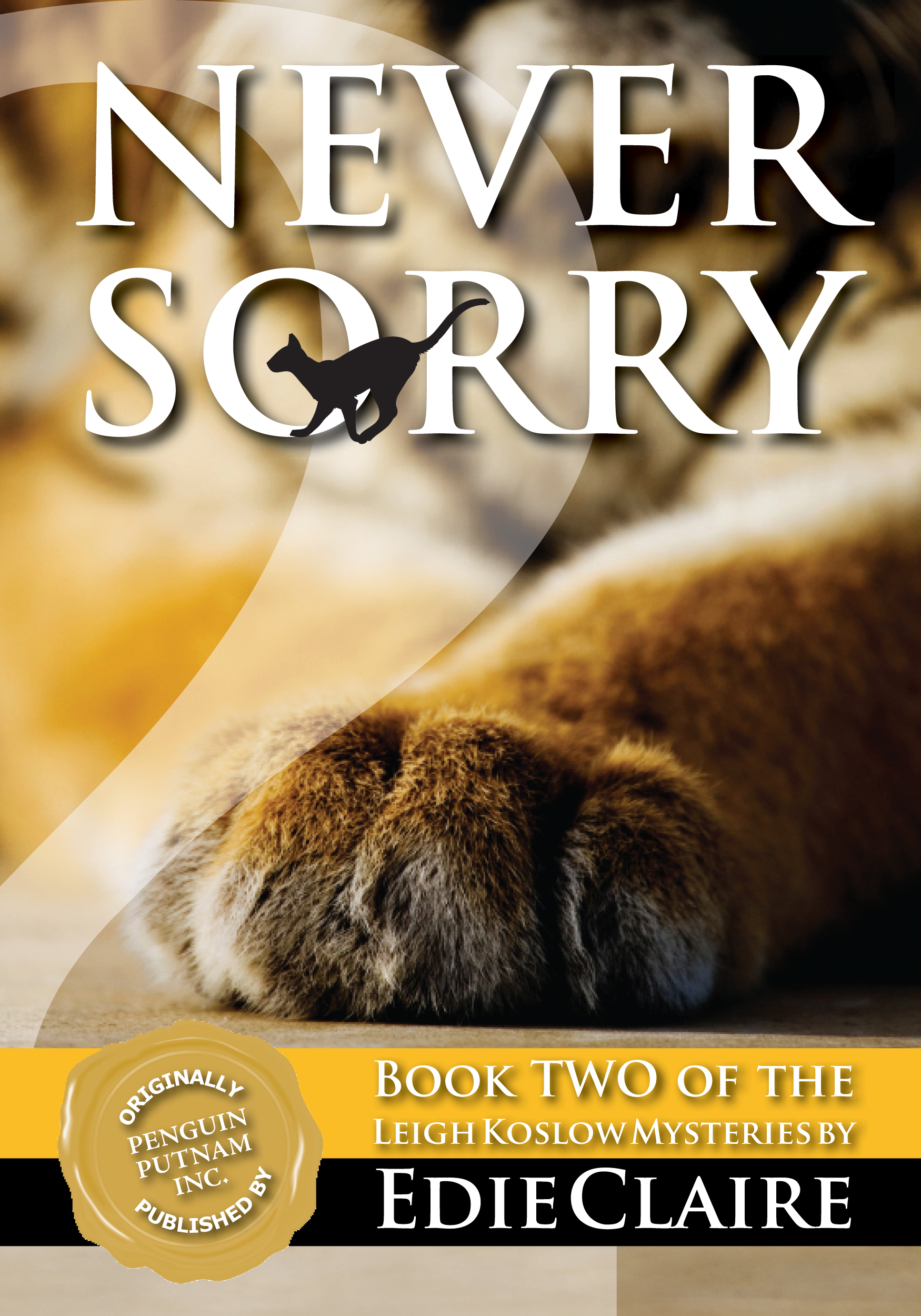 Never Sorry By: Edie Claire