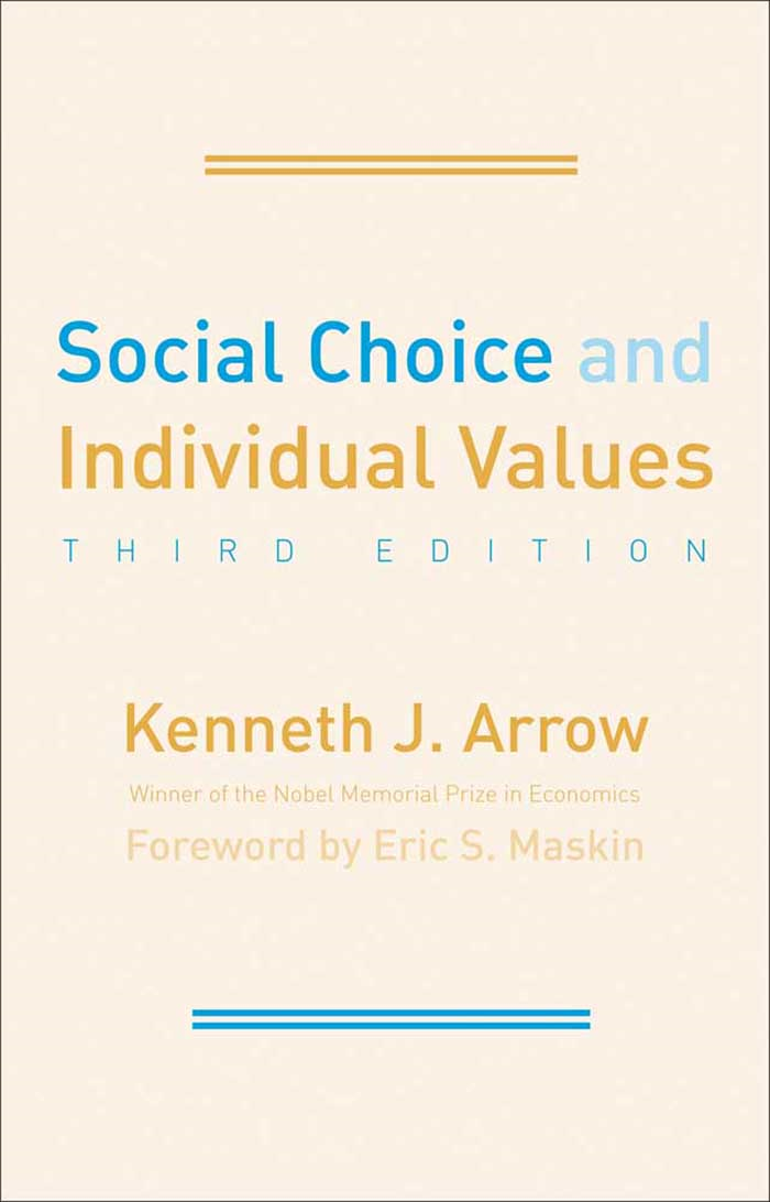 Social Choice and Individual Values: Third Edition