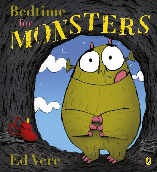 Bedtime for Monsters By: Ed Vere
