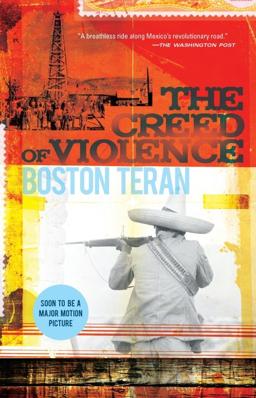 The Creed of Violence By: Boston Teran